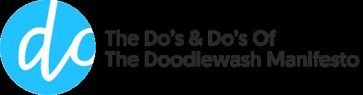dos-and-dos-of-doodlewash-manifesto