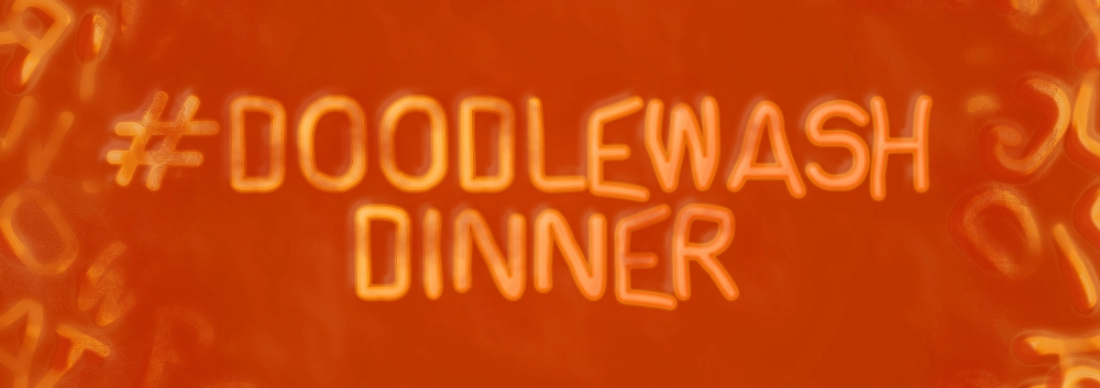 #DoodlewashDinner title card by Jacob at Jaywalks Alphabet Soup