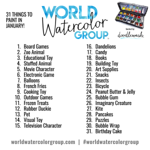 #WorldWatercolorGroup January 2017 Art Challenge Prompts